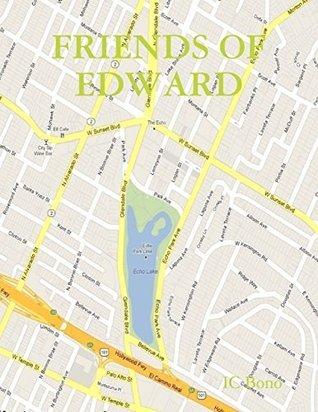 Friends of Edward  by  IC Bono