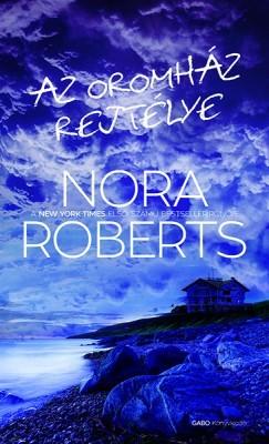 Az Oromház rejtélye  by  Nora Roberts