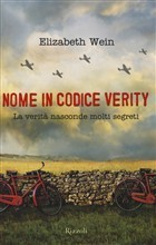 Nome in codice Verity  by  Elizabeth Wein