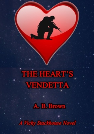 The Hearts Vendetta  by  A.B. Brown