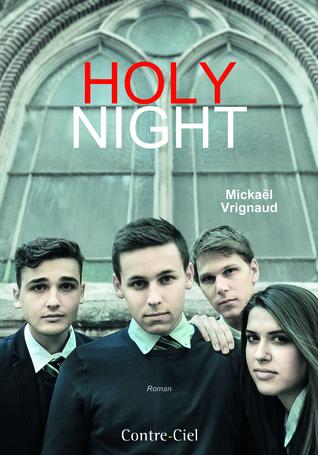 Holy Night Mickaël Vrignaud