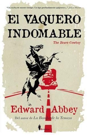 El vaquero indomable Edward Abbey