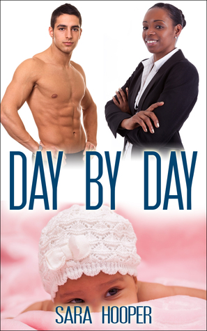 Day By Day  by  Sara Hooper