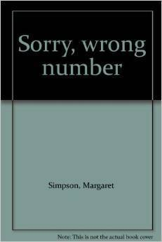 Sorry Wrong Number  by  Margaret Simpson