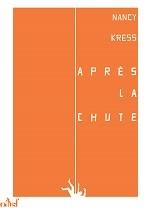 Après la chute  by  Nancy Kress