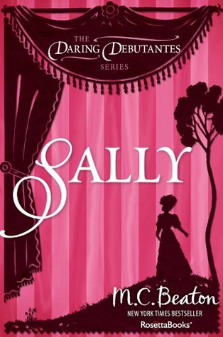 Sally (The Daring Debutantes Series, #7)  by  Jennie Tremaine