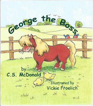 George the Boss  by  C.S. McDonald