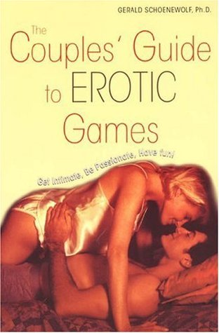 The Couples Guide To Erotic Games  by  Gerald Schoenewolf
