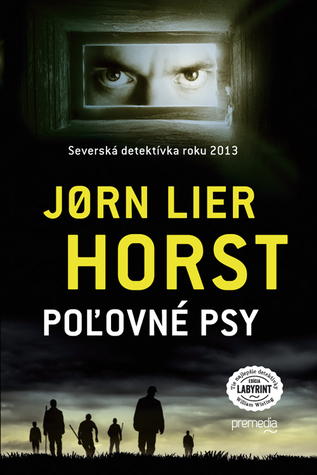 Poľovné psy (William Wisting #8)  by  Jørn Lier Horst