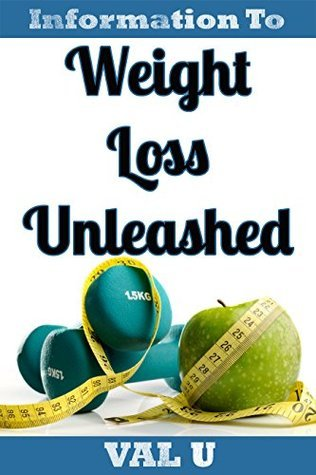Weight Loss Unleashed Val U