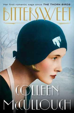 Bittersweet: A Novel Colleen McCullough