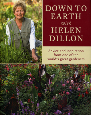 Down to Earth With Helen Dillon Helen Dillon