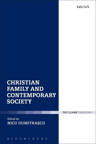 Christian Family and Contemporary Society  by  Nicu Dumitrascu