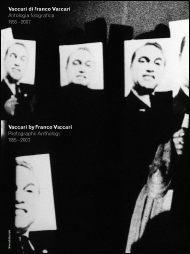 Vaccari di Franco Vaccari: Antologia fotografica, 1955-2007: Collezione di Andrea Tomasetig  by  Marco Franciolli