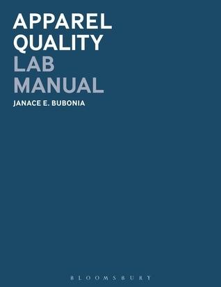 Apparel Quality Lab Manual Janace E. Bubonia