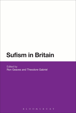 Sufism in Britain  by  Ron Geaves