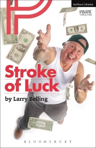 Stroke of Luck  by  Larry Belling
