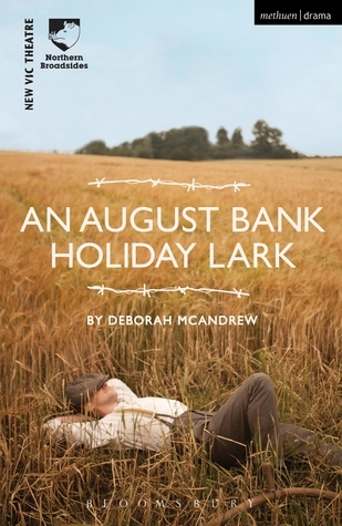 An August Bank Holiday Lark Deborah McAndrew