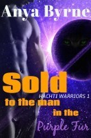 Sold to the Man in the Purple Fur (Hachti Warriors #1)  by  Anya Byrne