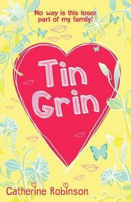 Tin Grin  by  Catherine Robinson