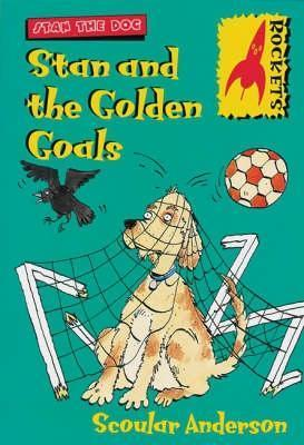 Stan And The Golden Goals Scoular Anderson