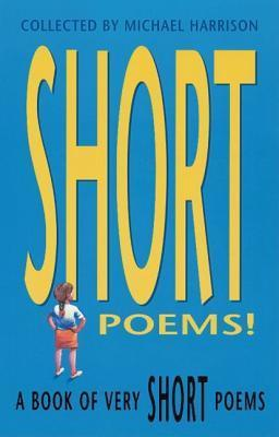 A Book of Very Short Poems  by  Michael Harrison