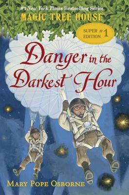 Danger in the Darkest Hour (Magic Tree House Super Edition #1)  by  Mary Pope Osborne