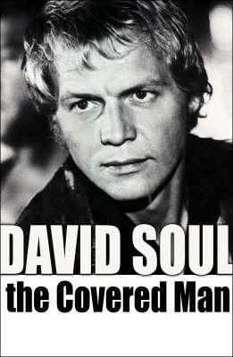 The Covered Man David Soul