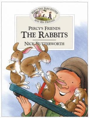 Percys Friends The Rabbits  by  Nick Butterworth