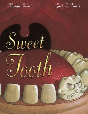 Sweet Tooth  by  Marge Palatini
