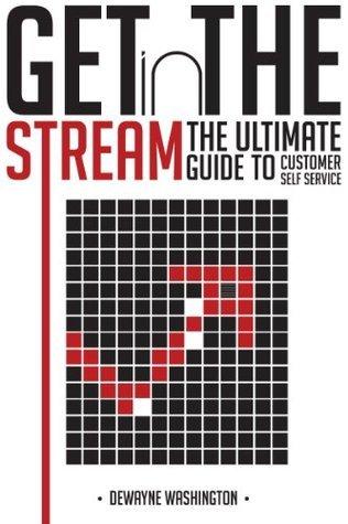 Get in the Stream  by  Dewayne Washington