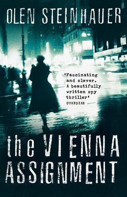 Vienna Assignment  by  Olen Steinhauer