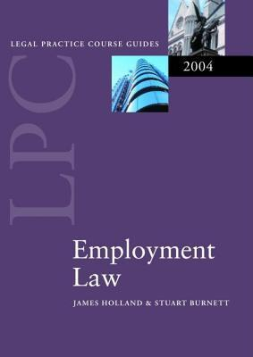 Employment Law 2004  by  James A. Holland