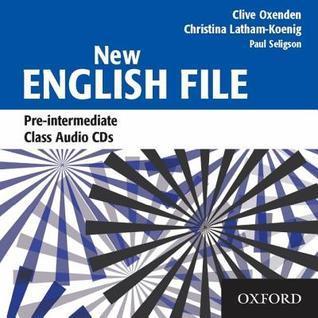 New English File: Pre-Intermediate Class Audio CDs Clive Oxenden