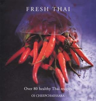 Fresh Thai  by  Oi Cheepchaiissara