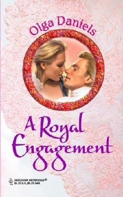 A Royal Engagement  by  Olga Daniels