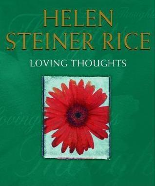 Loving Thoughts Helen Steiner Rice