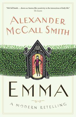 Emma: A Modern Retelling (The Austen Project, #3) Alexander McCall Smith