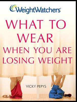 What to Wear When You Are Losing Weight  by  Vicky Pepys