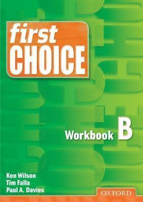 First Choice: Workbook B Ken Wilson