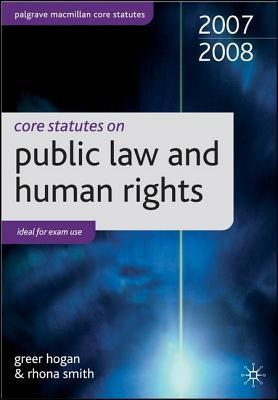 Core Statutes On Public Law And Human Rights  by  Greer Hogan