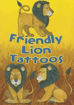 Friendly Lion Tattoos  by  Dover Publications Inc.