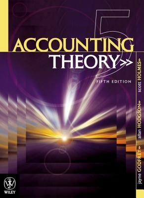 Accounting Theory  by  Jayne M. Godfrey