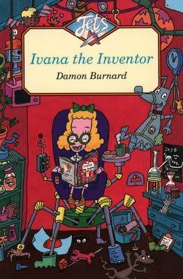 Ivana The Inventor Damon Burnard