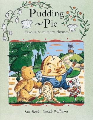 Pudding And Pie  by  Sarah Williams