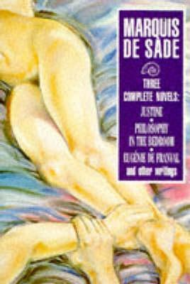 Justine, Philosophy in the Bedroom and Other Stories Marquis de Sade