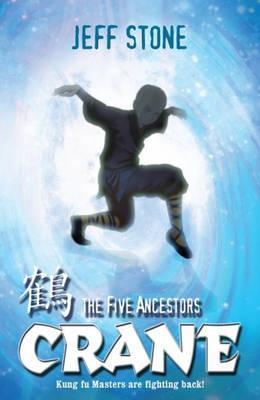 Five Ancestors: 4: Crane Jeff Stone