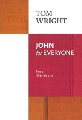 John for Everyone Part 1  by  Tom     Wright