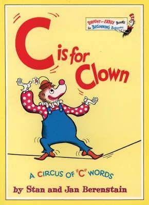 C is for Clown (Bright & Early Books) Stan Berenstain