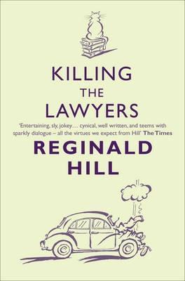 Killing The Lawyers (Joe Sixsmith, #3)  by  Reginald Hill